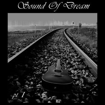 Sound of dream (part I)