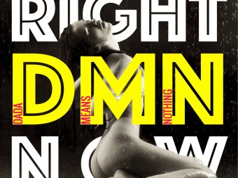 "Primo progetto discografico di Dada Means Nothing: ""Right now"""