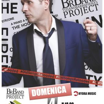 Sabato 4 dicembre BrBand Tizianobarbafiera's Project in concerto