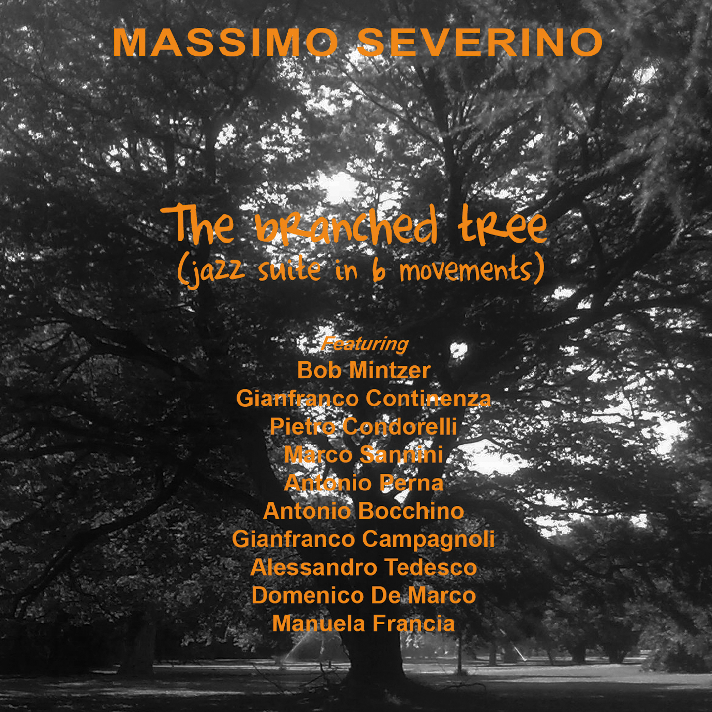 "Terzo album in uscita per Massimo Severino ""The branched tree (jazz suite in 6 movements)"""