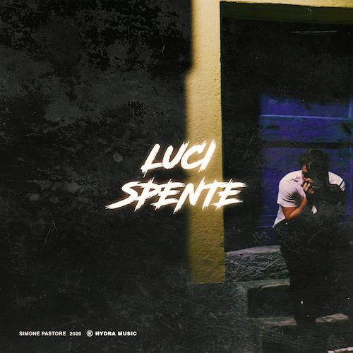 LUCI SPENTE il nuovo SINGOLO di SIMONE PASTORE